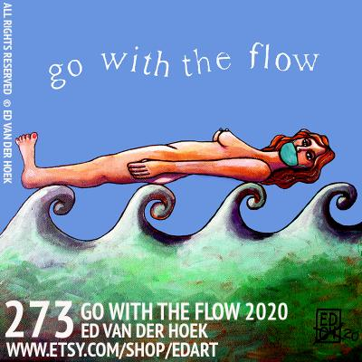 273 Go With the Flow 20, is de wereld veranderd ? Remake ED99